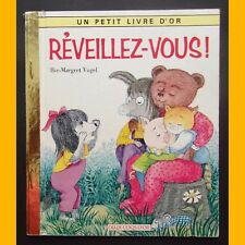 Un Petit Livre d'Or RÉVEILLEZ-VOUS ! I.-M. Vogel 1991