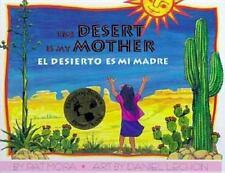 El Desierto Es Mi Madre / Desert Is My Mother (Hardback or Cased Book)