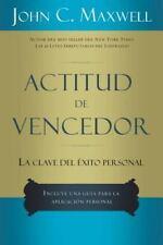 Actitud de Vencedor : La Clave del Exito Personal by John C. Maxwell (1997,...