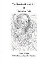 "SALVADOR DALI ""The Spanish Graphic Art"", Hiram College 1969. Art Catalog"