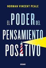 EL PODER DEL PENSAMIENTO POSITIVO, POR: NORMAN VINCENT PEALE