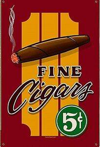 Fine Cigars 5c  steel sign   440mm x 290mm   (pst)