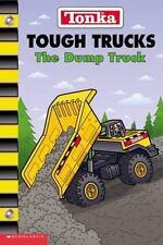 Tonka Tough Trucks: The Dump Truck Craig Robert Carey Paperback