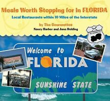 Meals Worth Stopping for in Florida: Local Restaurants Within 10 Miles Of The In