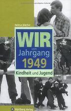 Wir vom Jahrgang 1949: Kindheit und Jugend von Blec... | Buch | Zustand sehr gut