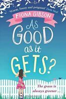 As Good As It Gets?, Gibson, Fiona, Like New, Paperback