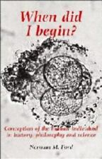 When Did I Begin?: Conception of the Human Individual in History,-ExLibrary
