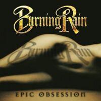 BURNING RAIN - EPIC OBSESSION  CD  13 TRACKS  HEAVY METAL / HARD ROCK  NEW+