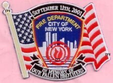 New York City Fire Dept In Memory of Our Fallen Brothers Patch Flag 9-11 WTC