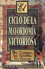 El Ciclo de La Mayordom a Victoriosa (Paperback or Softback)