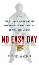 No Easy Day: The Firsthand Account of the Mission That Killed Osama Bin Laden, O