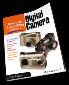 How to Do Everything with Your Digital Camera by Dave Johnson Paperback Book