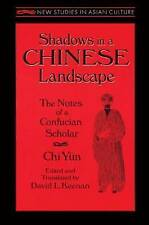 Shadows in a Chinese Landscape: Chi Yun's Notes from a Hut for Examining the Sub