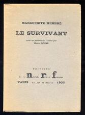 MARGUERITE MEMBRÉ, LE SURVIVANT (EO 250 EX SUR VÉLIN)