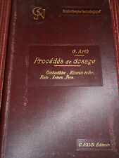 CATALOGUE RECUEIL DE PROCEDES DE DOSAGE PAR G . ARTH 1897 ( ref 35 )