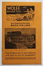 Reiseprospekt Reklame Wolff Reisen 1934 nach Italien Rom Neapel Tourismus xz