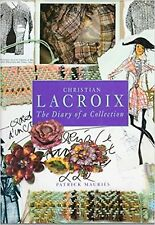 CHRISTIAN LACROIX The Diary of a Collection Patrick Mauries Fashion Design Book
