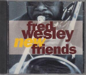 Fred Wesley New Friends OOP CD Funk Trumpet James Brown Parliament Funkadelic