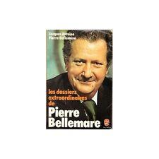 LES DOSSIERS EXTRAORDIANIRES par Jacques ANTOINE et  Pierre BELLEMARE FAYARD 197