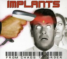 Implants - From Chaos to Order [New CD]
