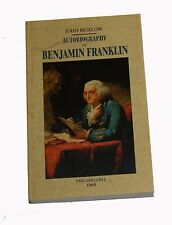 Autobiography of Benjamin Franklin   by John Bigelow, Benjamin Franklin