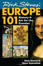 Rick StevesEurope 101: History and Art for the