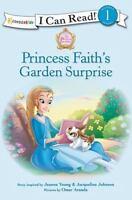 Princess Faith's Garden Surprise (Paperback or Softback)