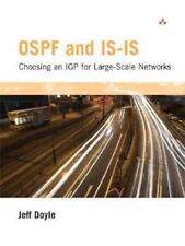 OSPF and IS-IS : Choosing an IGP for Large-Scale Networks by Jeff Doyle...