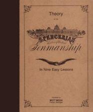 Spencerian Penmanship (Theory Book): By Platt Rogers Spencer