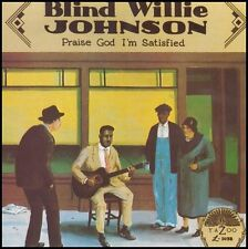 BLIND WILLIE JOHNSON sealed PRAISE GOD I'M SATISFIED 180 Gram Yazoo Records LP