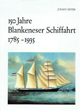 - 150 Jahre Blankeneser Schiffahrt 1785 - 1935