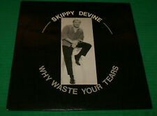 Skippy Devine Why Waste Your Tears Rare Local Private DJ/C Record Jazz Htf Oop