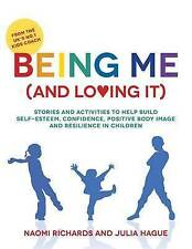 Being Me (and Loving It): Stories and activities to help build self-esteem, conf
