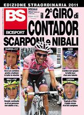 BS BICISPORT MAGAZINE EDIZIONE STRAORDINARIA IL 2°GIRO D'ITALIA DI CONTADOR 2011