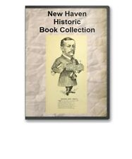 New Haven, CT Connecticut History Culture Family Genealogy 25 Book Set - D63