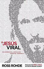 El Jesus Viral: Recuperemos el contagioso poder del evangelio (Spanish-ExLibrary