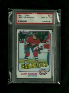 Larry Robinson 1981 Topps #31 PSA 10 GEM MINT! Canadiens 10X CHAMP! 100 GREATEST