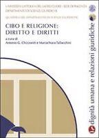 Cibo e religione. Diritto e diritti. Quaderni del dipartimento di scienze giurid