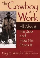 The Cowboy at Work: All About His Job and How He Does It-ExLibrary