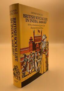 British Social Life In India 1608-1937 Dennis Kincaid 1973 H/B 2nd Edition