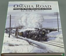 The Omaha Road: Chicago, St Paul, Minneapolis & Omaha Stan Mailer NEW BOOK