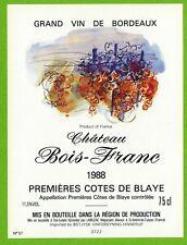 Ancienne Etiquette de vin-Bordeaux(1988)-Château Bois Franc-N°456