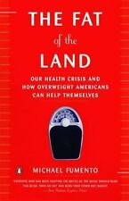 The Fat of the Land: The Obesity Epidemic and How Overweight Americans Can Help