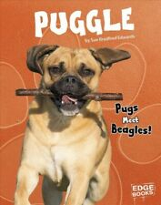 Puggle : Pugs Meet Beagles!, Library by Edwards, Sue Bradford, Brand New, Fre.