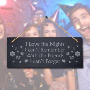 Nights I Remember Laser Engraved Hanging Slate Friendship Love Gift Plaque Sign