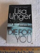 Vintage Crime/Black Lizard: Die for You by Lisa Unger (2010, Paperback)
