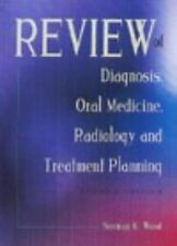 LIKE NEW Review of Diagnosis, Oral Medicine, Radiology, and Treatment Planning