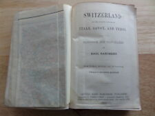 BAEDEKER'S SWITZERLAND with ITALY, SAVOY, AND TYROL twenty fourth edition  -1911