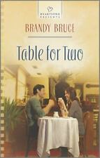 Table for Two (Heartsong Presents) by Bruce, Brandy