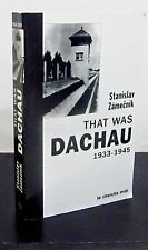 THAT WAS DACHAU 1933-1945 bySTANISLAV ZAMECNIK - ILLUSTRATED - PAPERBACK